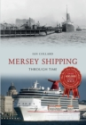 Mersey Shipping Through Time - Book