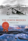 The Forth Bridges Through Time - Book