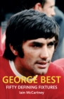 George Best Fifty Defining Fixtures - eBook