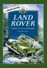 Land Rover : Series I, II, III & Defender - Book
