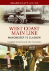Bradshaw's Guide West Coast Main Line Manchester to Glasgow : Volume 10 - eBook