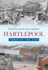 Hartlepool Through the Ages - eBook