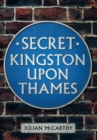 Secret Kingston Upon Thames - Book