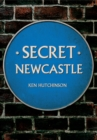 Secret Newcastle - Book