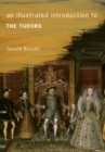 An Illustrated Introduction to The Tudors - eBook