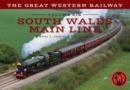 The Great Western Railway Volume Six South Wales Main Line - eBook