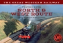The Great Western Railway Volume Four North & West Route - eBook