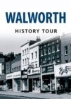 Walworth History Tour - eBook