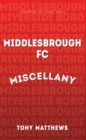 Middlesbrough FC Miscellany - eBook