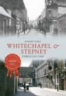 Whitechapel & Stepney Through Time - eBook