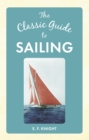 The Classic Guide To Sailing - eBook