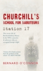 Churchill's School for Saboteurs : Station 17 - Book