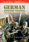 German Infantry Weapons of the Second World War : The War Machines - eBook