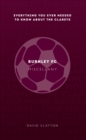 Burnley FC Miscellany : Everything you ever needed to know about The Clarets - eBook