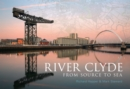 River Clyde : From Source to Sea - eBook