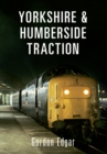 Yorkshire & Humberside Traction - eBook