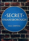 Secret Knaresborough - Book