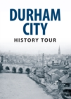 Durham City History Tour - eBook