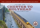 The London, Midland and Scottish Railway Volume One Chester to Holyhead - eBook
