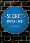 Secret Bideford - Book