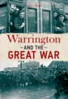 Warrington and the Great War - eBook