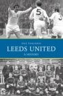 Leeds United: A History - eBook