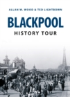 Blackpool History Tour - eBook