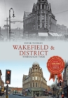 Wakefield & District Through Time - eBook