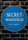Secret Wakefield - eBook