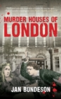 Murder Houses of London - Book