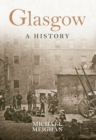 Glasgow A History - Book