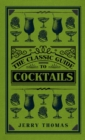 The Classic Guide to Cocktails - eBook