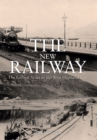 The New Railway : The Earliest Years of the West Highland Line - eBook