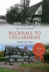 Bucknall to Cellarhead Through Time - Book