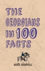 The Georgians in 100 Facts - eBook
