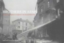 Brothers in Arms : Canadian Firefighters in England in the Second World War - Book