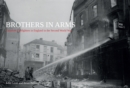 Brothers in Arms : Canadian Firefighters in England in the Second World War - eBook