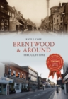 Brentwood and Around Through Time - eBook