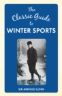 The Classic Guide to Winter Sports - Book