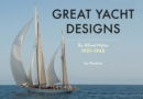 Great Yacht Designs by Alfred Mylne 1921 to 1945 - Book