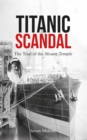 Titanic Scandal : The Trial of the Mount Temple - Book
