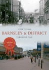 Barnsley & District Through Time - eBook