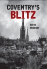 Coventry's Blitz - Book