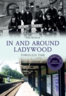 In and Around Ladywood Through Time Revised Edition - eBook