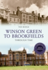 Winson Green to Brookfields Through Time Revised Edition - Book