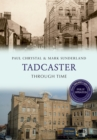 Tadcaster Through Time Revised Edition - eBook