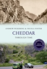 Cheddar Through Time Revised Edition - eBook