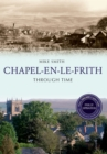 Chapel-en-le-Frith Through Time Revised Edition - Book
