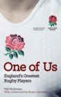 One of Us : England's Greatest Rugby Players - eBook