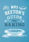 Mrs Beeton's Guide to Baking - Book